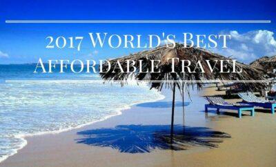 2017 World's Best Affordable Travel, Best Affordable Travel,